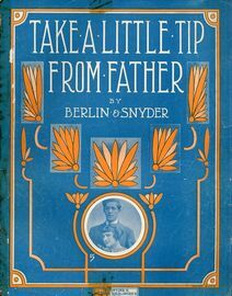 Take a little tip from Father - Featuring Henry and Davis - For Piano and Voice
