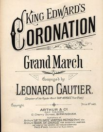 King Edwards Coronation - Grand March