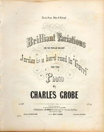 Brilliant Variations on the popular melody Jordan is a hard road in Travel - For the Piano - Op. 389