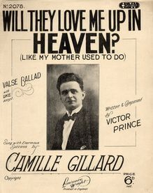 Will They Love Me Up In Heaven Like My Mother Used To - Valse Ballad with Ukulele Accompaniment - Sung by Camille Gillard