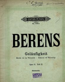 Berens - Gelaufigkeit - School of Velocity - Op. 61 Heft II - Edition Peters No. 3187b