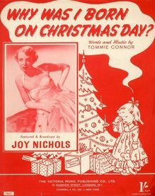 Why Was I Born On Christmas Day - Song Featuring Joy Nichols - for Piano and Voice