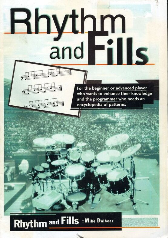 10861 | Rhythm and Fills - For the beginner or advanced drummer who wants to enhance their knowledge and the programmer who needs an encyclopedia of patterns