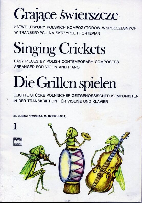 Grajace Swierszcze Singing Crickets Easy Pieces By Polish Contemporary Composers Arranged For Violin And Piano