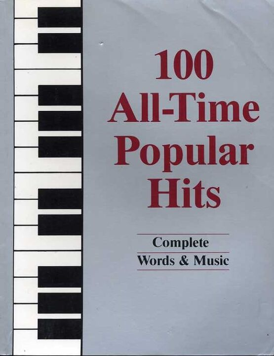 11449 | 100 All Time Popular Hits - For Voice & Piano with chords