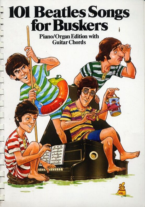 101 Beatles Songs For Buskers Piano Organ Edition With Guitar