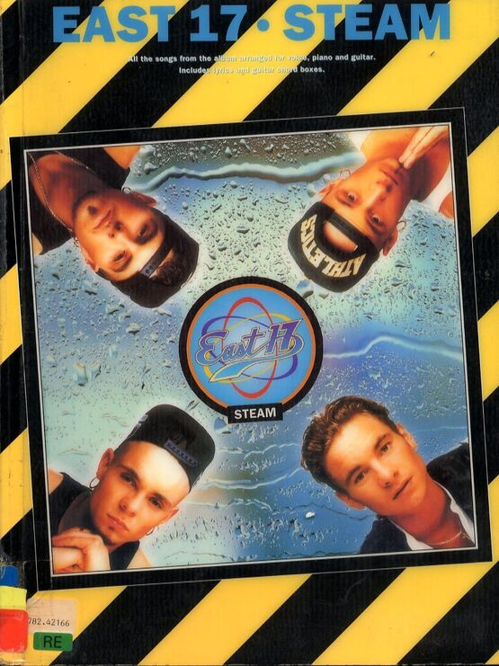 11659 | East 17 - Steam - All Songs from the Album arranged for Voice, Piano & Guitar - Featuring East 17