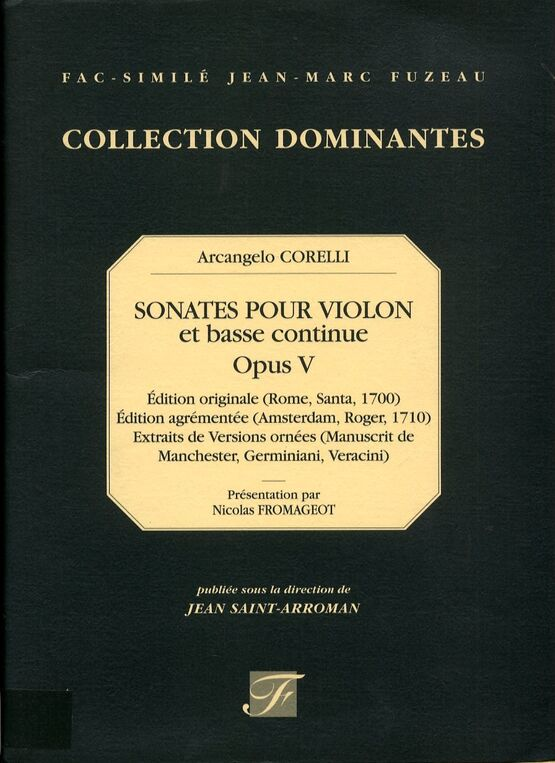 11768 | Arcangelo Corelli - Sonatas for Violin and Basso Continuo - Op. 5 - Facsimile Jean Marc Fuzeau - Collection Dominantes