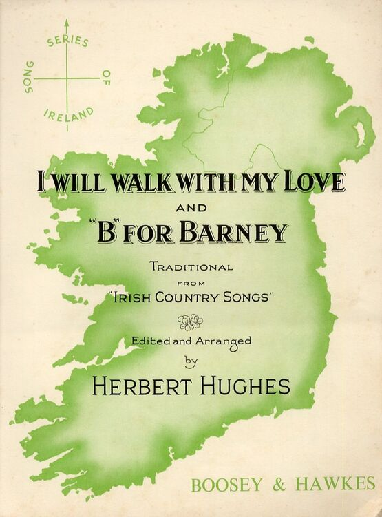 12144 | I Will Walk With My Love and 'B' for Barney - Traditional Irish Country Songs