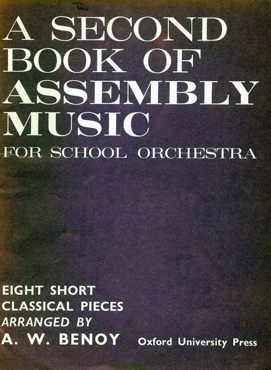 139 | A Second Book of Assembly Music - 8 Short Classical Pieces For School Orchestra