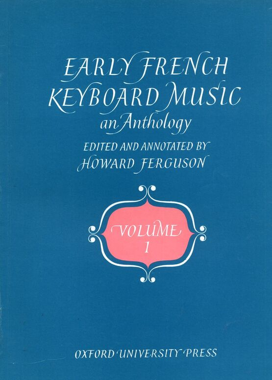 139 | Early French Keyboard Music - An Anthology - Volume 1