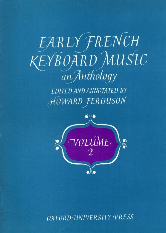 139 | Early French Keyboard Music - An Anthology - Volume 2