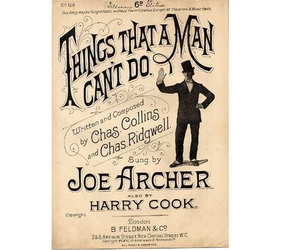 1459 | Things that a man cant do, sung by Joe Archer and Harry Cook