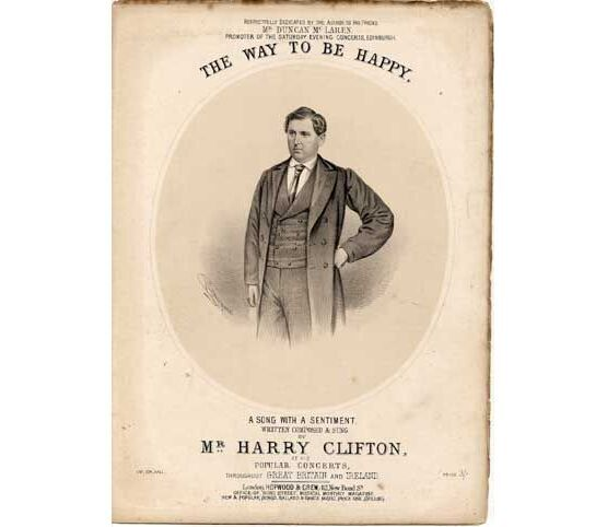 1499 | The Way to be Happy, sung by Harry Clifton, dedicated to Duncan McLaren,