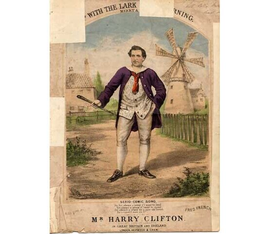 1499 | Up with the Lark in the Morning - serio-comic song sung by Harry Clifton at his popular concerts in Great Britain and Ireland, also sung by Fred Frenc