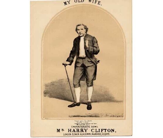 1577 | My Old Wife - Characteristic Song sung by Harry Clifton