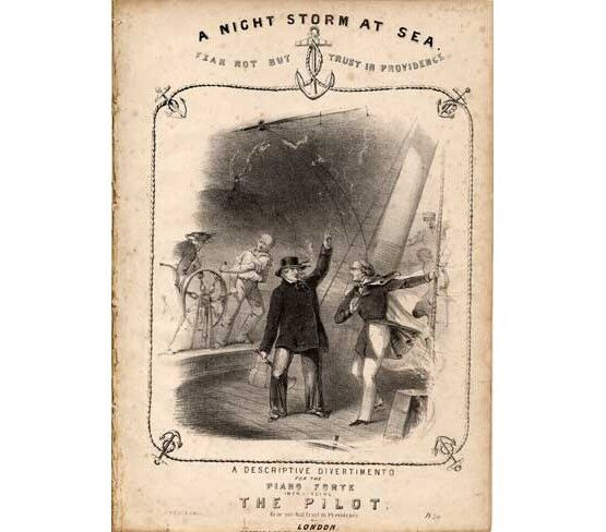 1598 | A Night Storm at Sea (Fear Not but Trust in Providence), a descriptive divertimento for piano introducing The Pilot