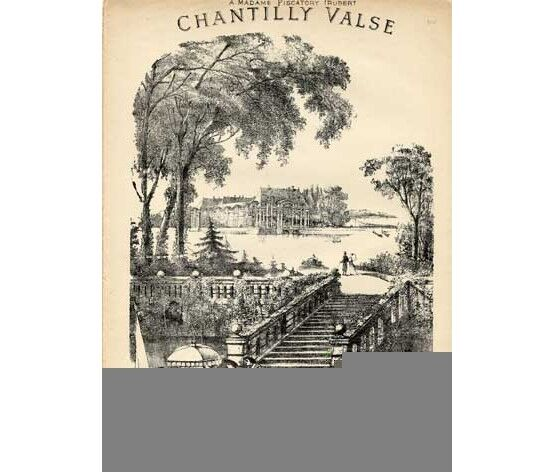 1802 | Chantilly valse,