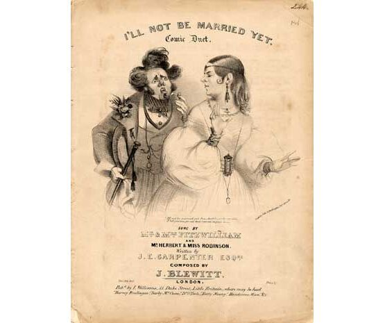 1827 | Ill not be Married Yet, comic duet sung by Mr & Mrs Fitzwilliam and Mr Herbert & Miss Robinson,