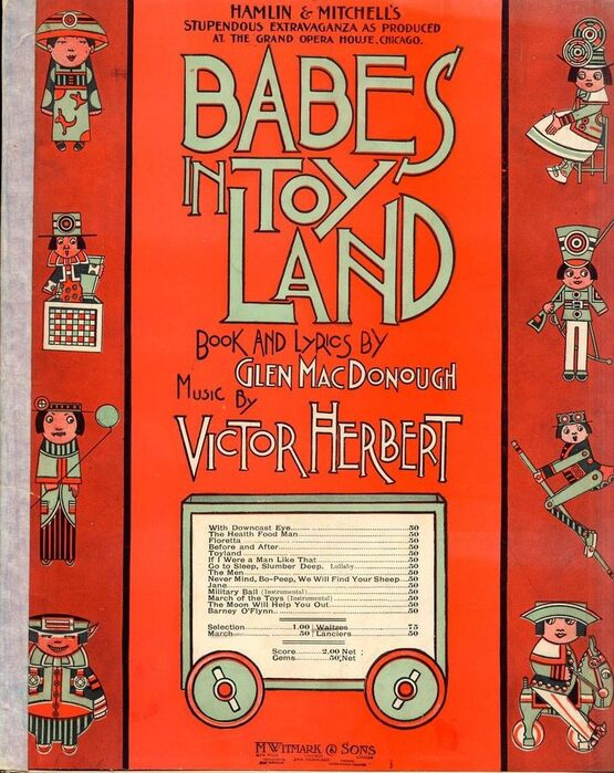 19 | Babes in Toyland - Waltzes from Hamlin and Mitchell's stupendous extravaganza as produced at the Grand Opera House, Chicago