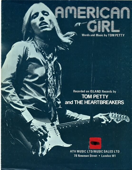 27 | American Girl -Tom Petty and the Heartbreakers