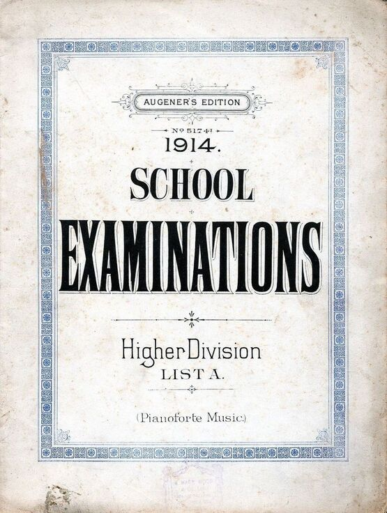 2715 | 1914 School Examinations - Higher Division List A - Pianoforte Music - Augener's Edition No. 5174a