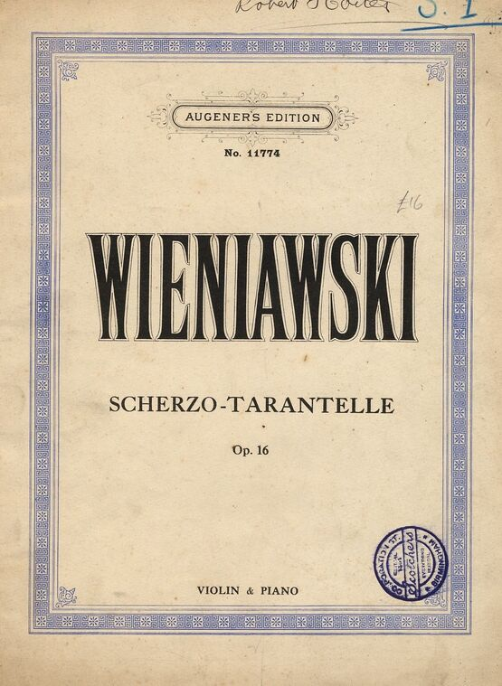 2715 | Scherzo-Tarantelle - Op. 16 - Augeners Edition No. 11774 - Violin and Piano