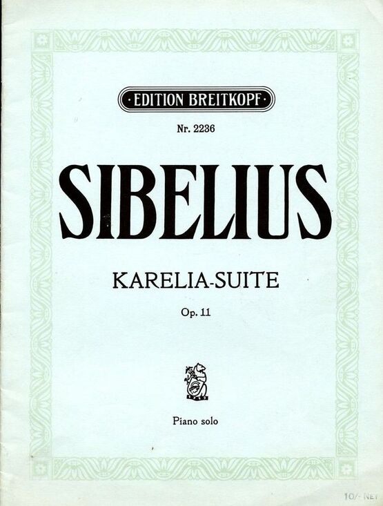 2824 | Karelia Suite - Op. 11 - For Piano Solo - Edition Breitkopf No. 2236