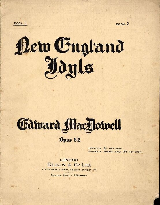 3122 | New England Idyls - Op. 62 -  A series of 10 scenes - Book 1- Scenes 1 to 5