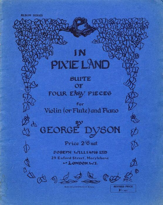 3305 | George Dyson - In Pixie Land - Suite of Four Easy Pieces - For Violin (or Flute and Piano)