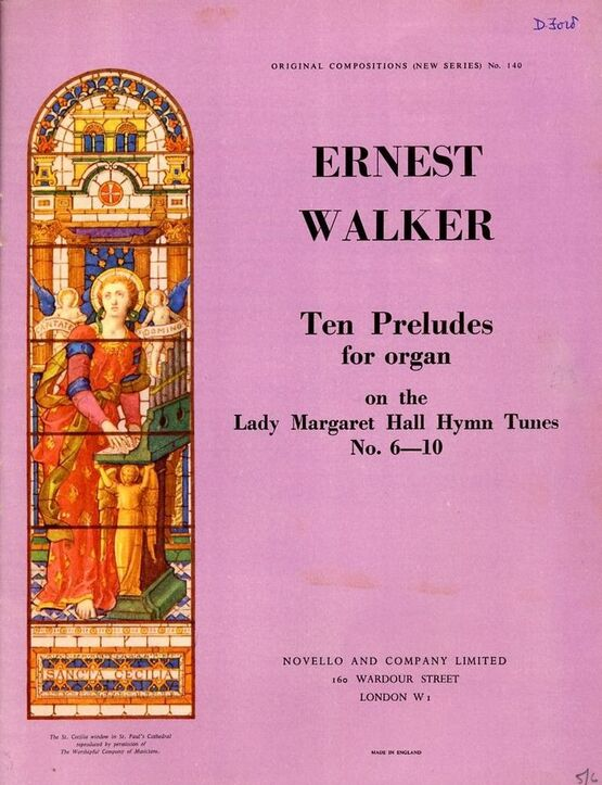 3528 | Ernest WAlker - Ten Preludes for Organ on the Lady Margaret Hall Hymn Tunes No. 6 - 10 - Original Compositions (New Series) No. 140