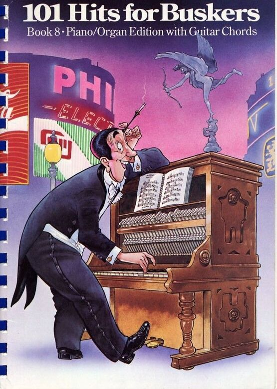 101 Hits for Buskers - Book 8 - Piano and Organ Edition with Guitar ...