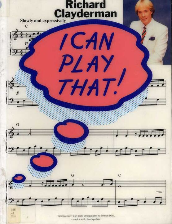 3737 | I Can Play That! - Richard Clayderman - For Piano - Featuring Richard Clayderman