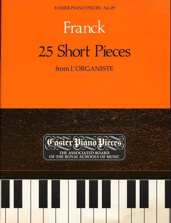 3770 | 25 Short Pieces - from L'Organiste - Easier Piano Pieces Series No. 29