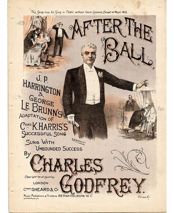 3956 | After the Ball - An adaptation of Chas K Harris' successful song, sung with unbounded success by Charles Godfrey