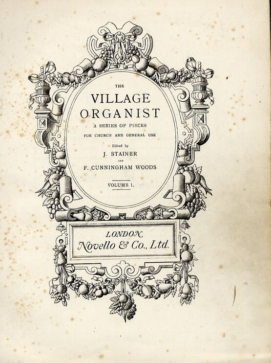 4558 | The Village Organist - A Series of Pieces for Church and General Use - Volume 1