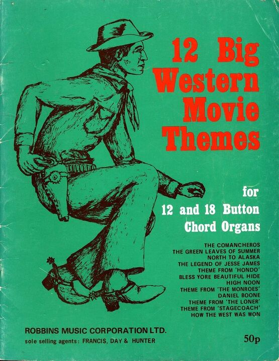 4860 | 12 Big Western Movie Themes - For 12 and 18 Button Chord Organs