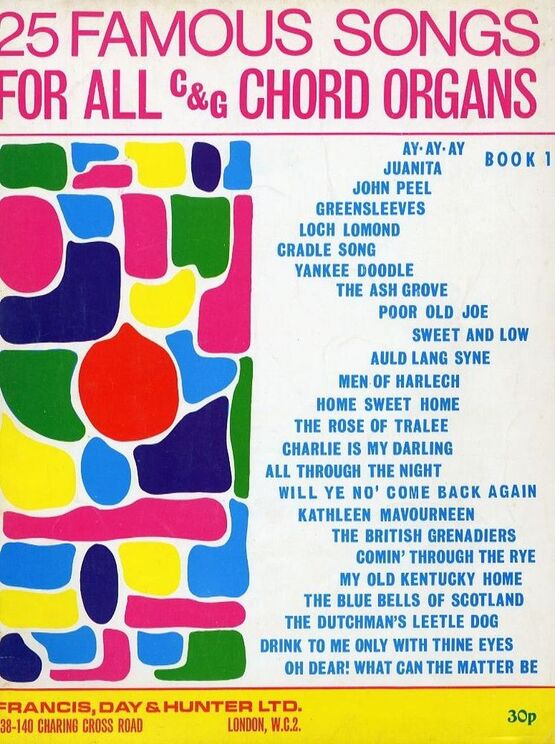 4861 | 25 famous songs for all C & G Chord Organs - Book 1