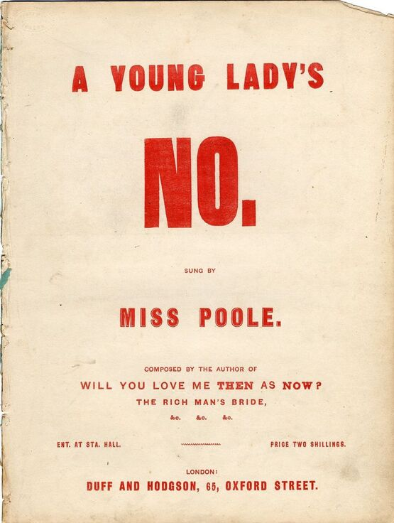 557 | A Young Ladys No, sung by Miss Poole