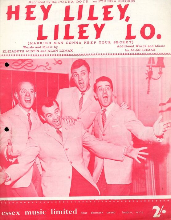 5745 | Hey Liley, Liley Lo (Married Man Gonna Keep Your Secret) - Song recorded by the Polka Dots