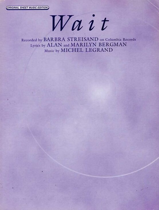5892 | Wait  - Recorded by Barbra Streisand - Original Sheet Music Edition