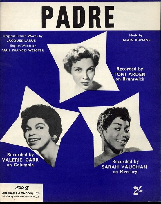 5977 | Padre - Recorded by Toni Arden on Brunswick Records, Recorded by Valerie Carr on Columbia Records and Recorded by Sarah Vaughan on Mercury Records