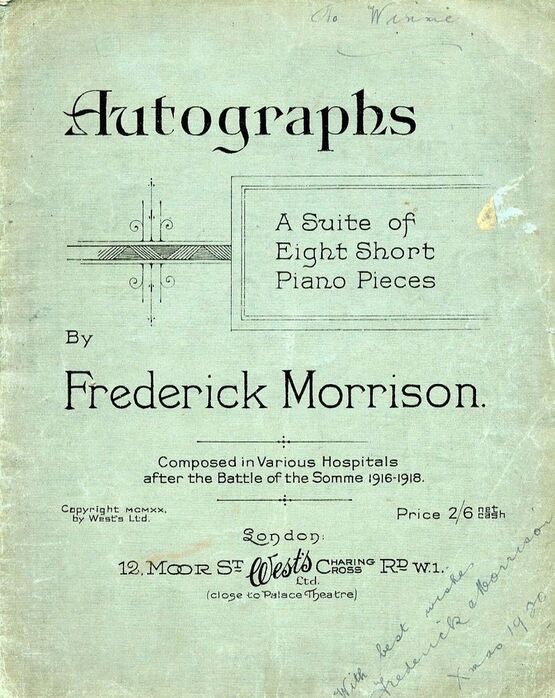 6366 | Autographs - A Suite of Eight Short Piano Pieces - Composed in Various Hospitals after the Battle of the Somme 1916-1918