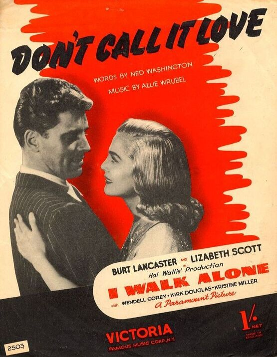 7303 | Dont Call It Love - From the Hal Wallis Production ''I Walk Alone''