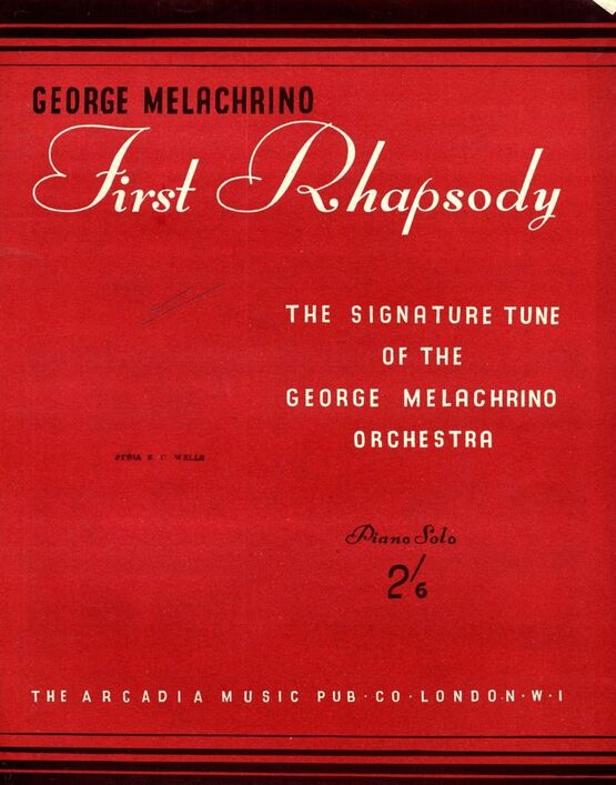 7646 | First Rhapsody -  Signature Tune from George Melachrino Orchestra