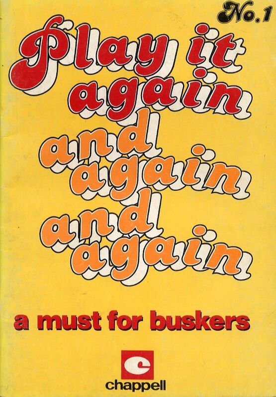 Play It Again and Again And Again - No. 1. - A Must for Buskers - 80 ...
