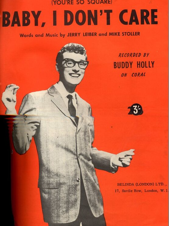 7772 | Baby I dont care (you're so square) as performed by Buddy Holly