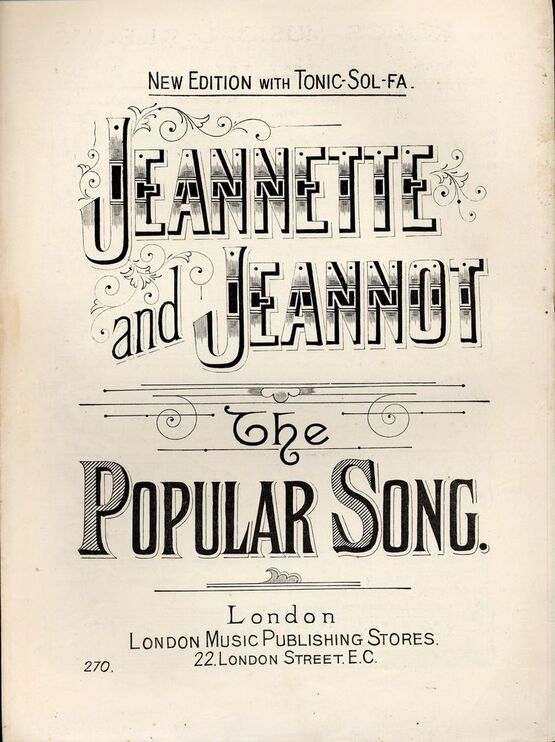 7787 | Jeannette and Jeannot - The Popular Song - New Edition with Tonic Sol-Fa - L.M.P.S edition No. 270