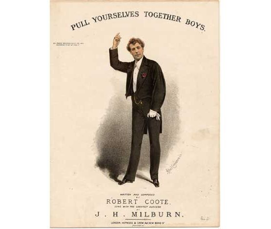 7798 | Pull Yourselves Together Boys -As sung by J H Milburn