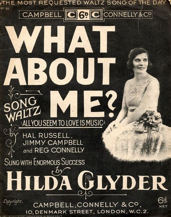 7808 | What About Me? (All you seem to love is music) - with ukelele accompaniment - featuring Hilda Glyder